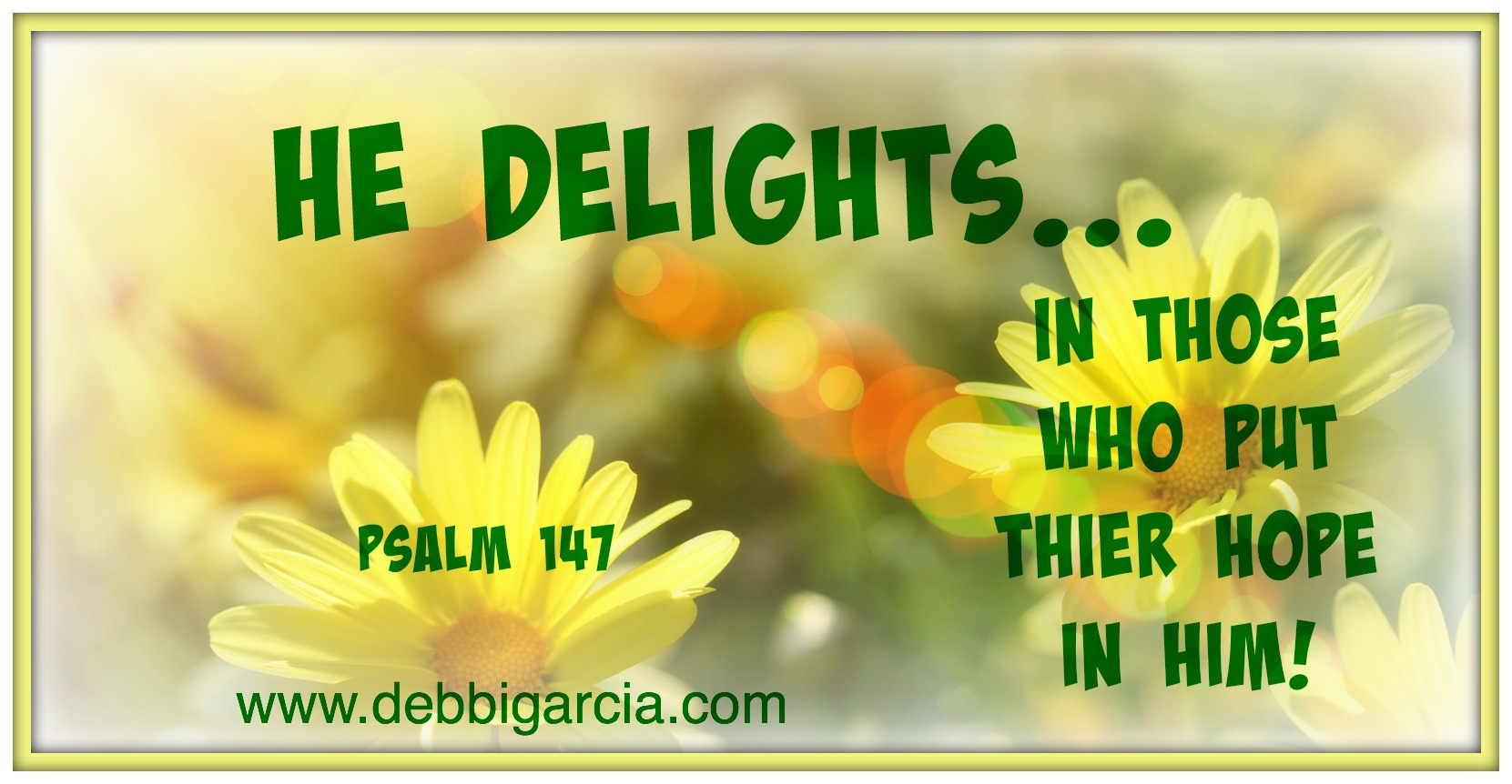 He Delights