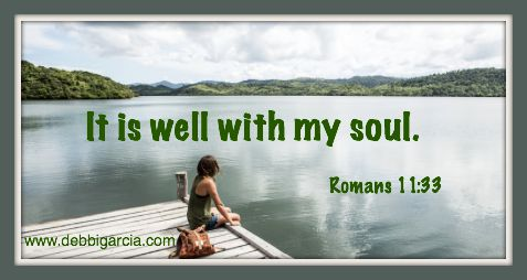 It is well with my soul…